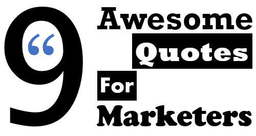 9-Awesome-Marketing-Quotes